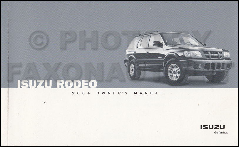 2004 Isuzu Rodeo Owner's Manual Original