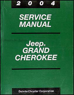 2004 Jeep Grand Cherokee Repair Manual Original