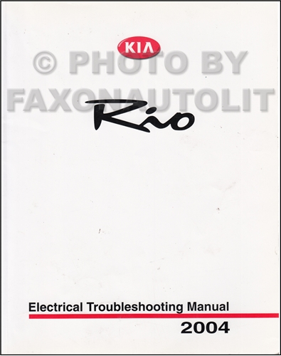 2004 Kia Rio Electrical Troubleshooting Manual Original