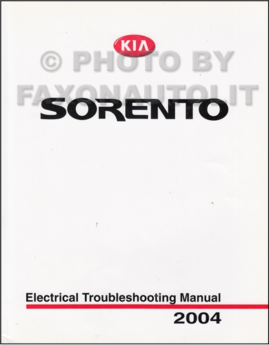 2004 Kia Sorento Electrical Troubleshooting Manual Original