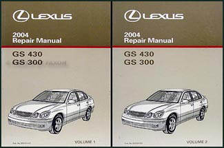 2004 Lexus GS 300 and GS 430 Repair Manual Original 2 Volume Set