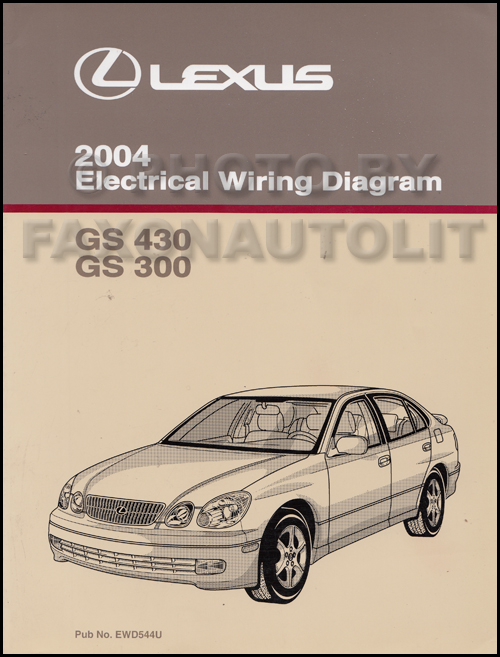 2004 Lexus GS 300 and GS 430 Wiring Diagram Manual Original