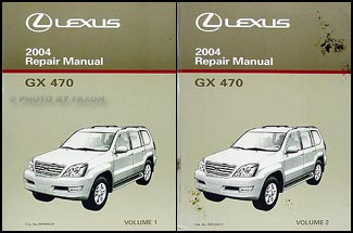 2004 Lexus GX 470 Repair Manual Original 2 Volume Set
