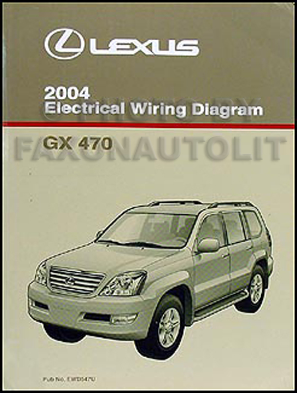 2004 Lexus Gx 470 Wiring Diagram Manual Original