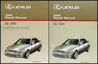 2004 Lexus IS 300 Repair Manual Original 2 Volume Set