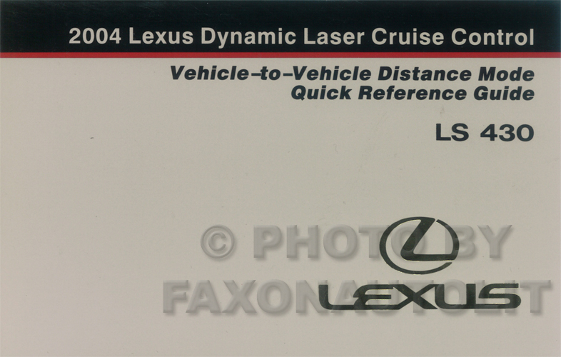 2004 Lexus LS 430 Dynamic Cruise Control Owner's Manual