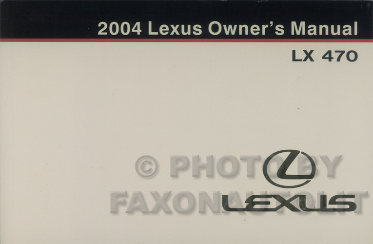 2004 Lexus LX 470 Owners Manual Original