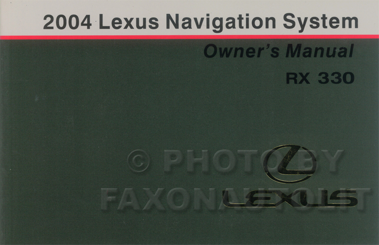 2004 Lexus RX 330 Navigation System Owners Manual Original
