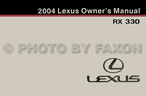 2004 Lexus RX 330 Owners Manual Original