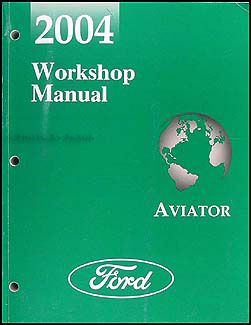 2004 Lincoln Aviator Original Repair Manual