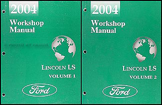 2004 Lincoln LS Shop Manual Original 2 Volume Set