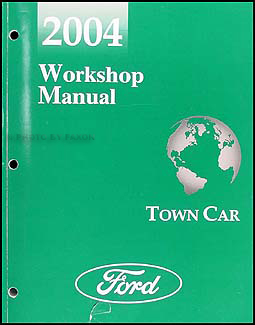 2004 Lincoln Town Car Shop Manual Original