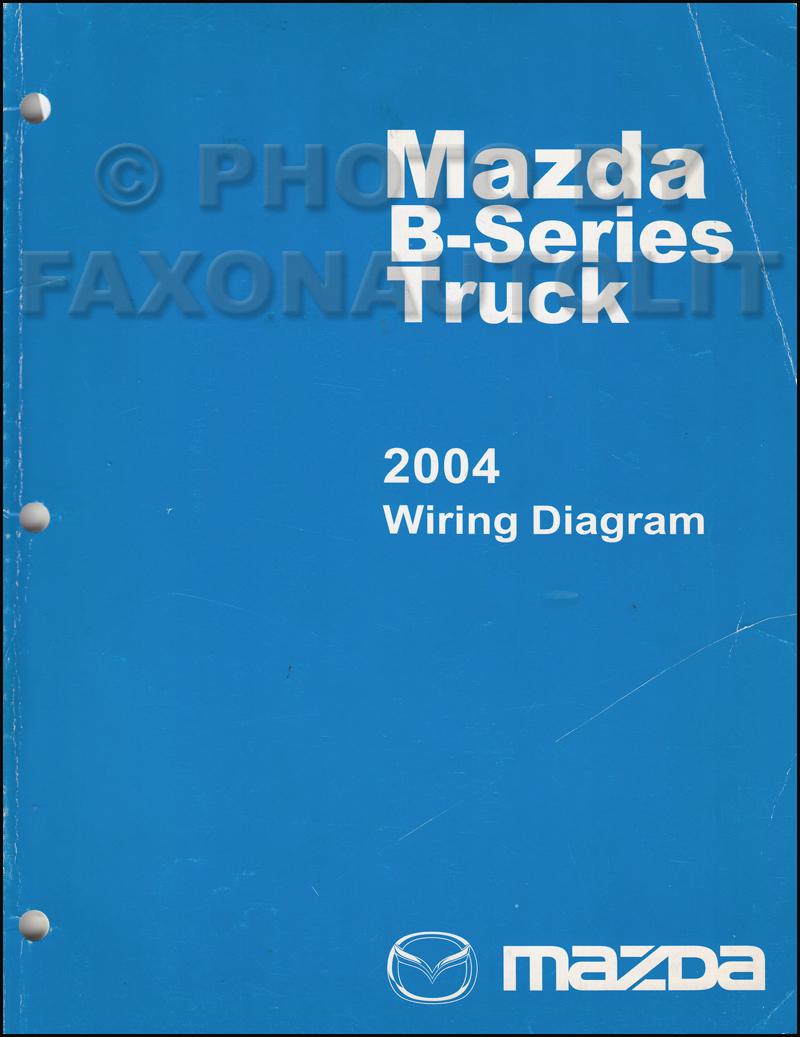 2004 Mazda B-Series Pickup Truck Wiring Diagram Manual Original B2300 B3000 B4000