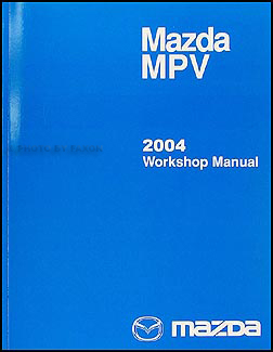 2004 Mazda MPV Repair Manual Original