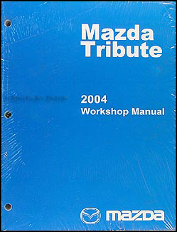 2004 Mazda Tribute Repair Manual Original
