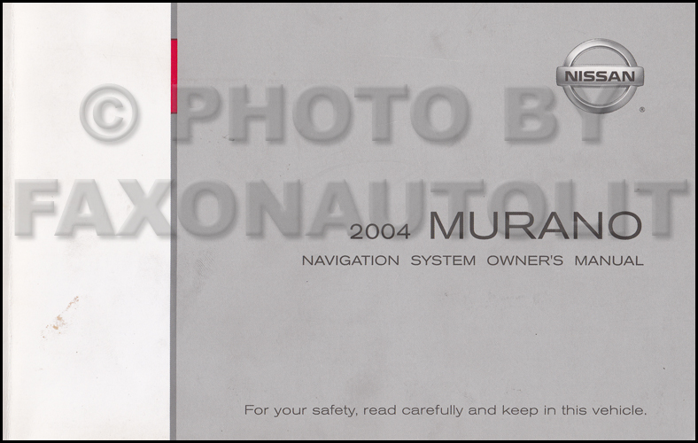 2004 Nissan Murano Navigation System Owners Manual Original
