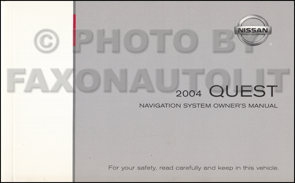2004 Nissan Quest Navigation System Owners Manual Original