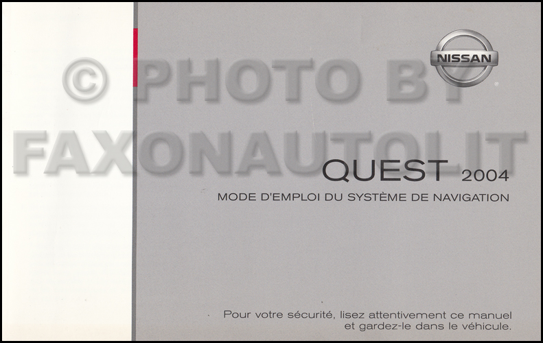 2004 Nissan Quest Navigation System Owners Manual Original FRENCH Canadian