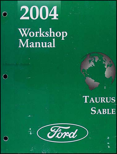2004 Ford Taurus & Mercury Sable Shop Manual Original
