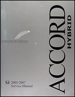 2005-2007 Honda Accord HYBRID Repair Manual Original