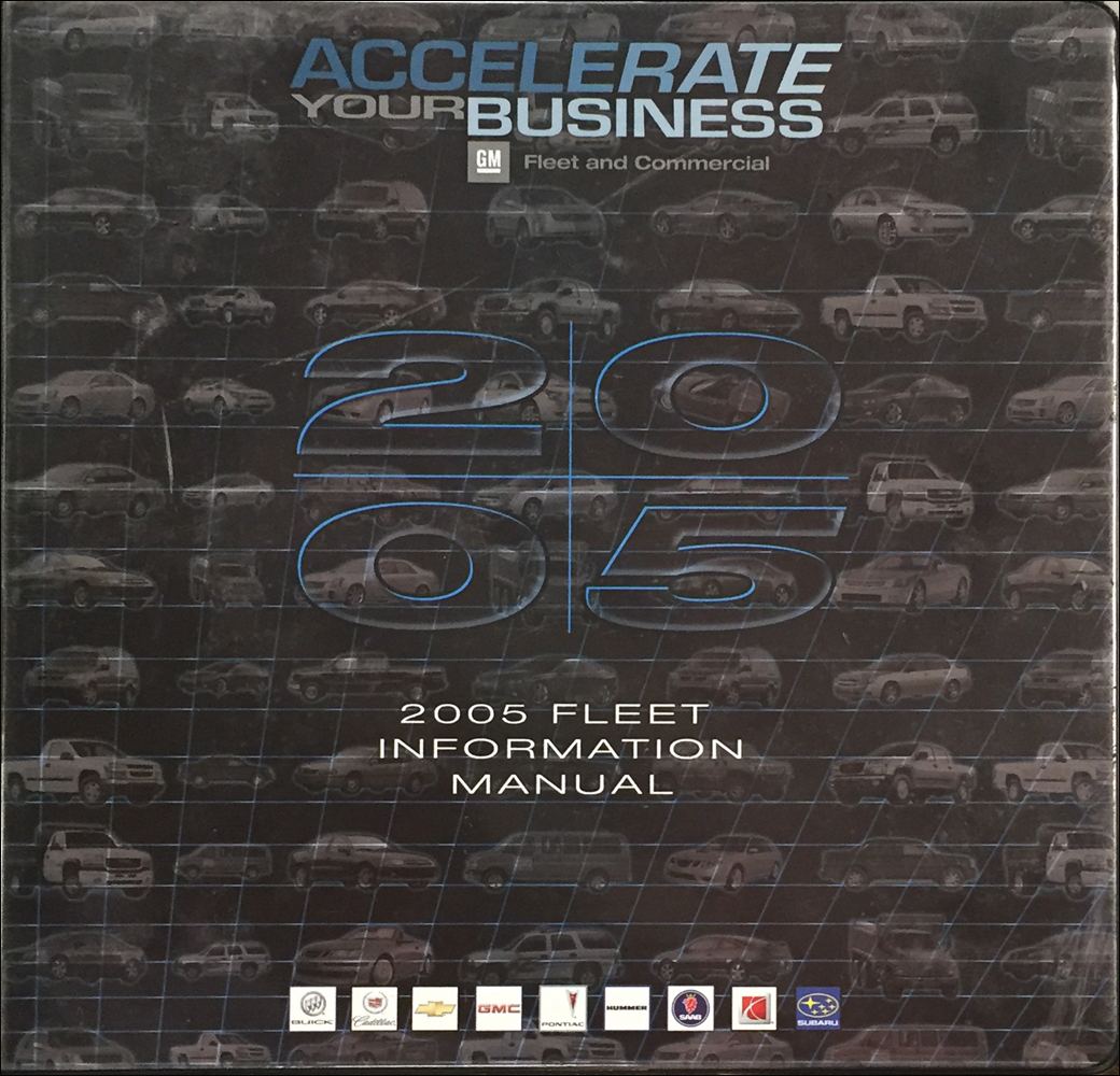 2005 GM Fleet GM Fleet Policies and Procedures Manual Original