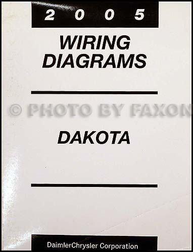 [SCHEMATICS_48EU]  2005 Dodge Dakota Wiring Diagram Manual Original | 2007 Dodge Dakota Wiring Diagram |  | Faxon Auto Literature