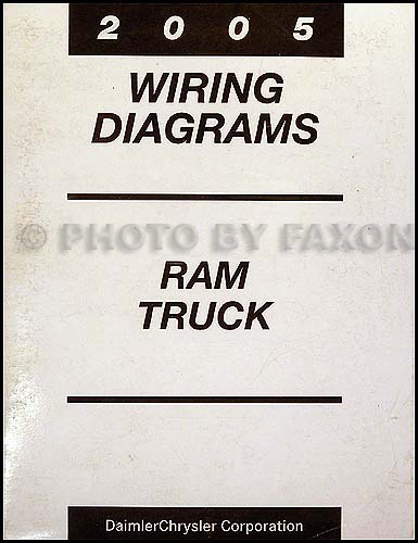 2005 Dodge Ram Truck Wiring Diagram Manual OriginalFaxon Auto Literature