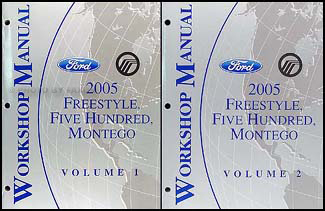 2005 freestyle, 500, & montego repair manual original