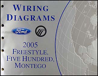 2005 Freestyle, 500, Montego Wiring Diagram Manual OriginalFaxon Auto Literature