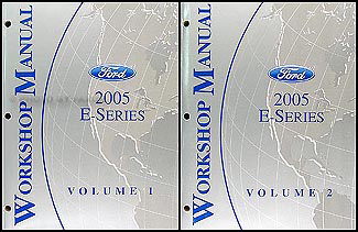 2005 Ford Econoline Van and Club Wagon Repair Shop Manual Set of 2 Original