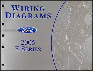 2005 Ford Econoline Van & Club Wagon Wiring Diagram Manual OriginalFaxon Auto Literature