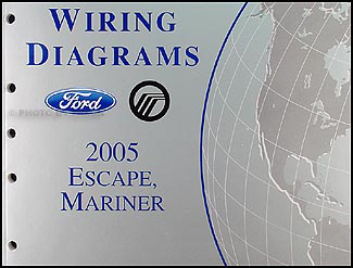 2005 ford escape mercury mariner wiring diagram manual original rh faxonautoliterature com 2005 ford escape trailer wiring diagram 2005 ford escape radio wiring diagram