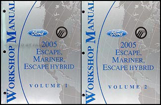 2005 Escape, Escape Hybrid & Mariner Repair Manual Original Set