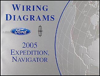 2005 Ford Expedition Lincoln Navigator Wiring Diagram Manual Original