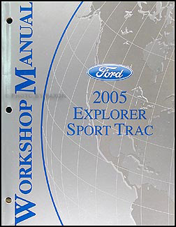 2005 Ford Explorer Sport Trac Repair Manual Original
