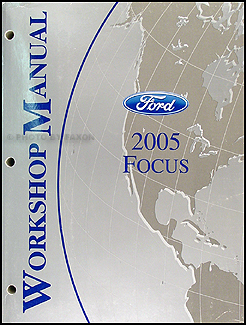 2005 Ford Focus Shop Manual Original