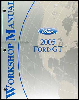 2005 Ford GT Repair Manual Original