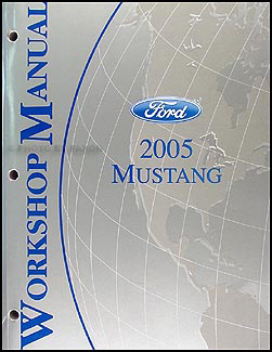 2005 Ford Mustang Shop Manual Original