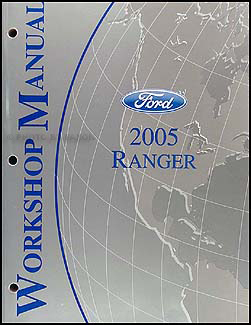 2005 Ford Ranger Repair Manual Original