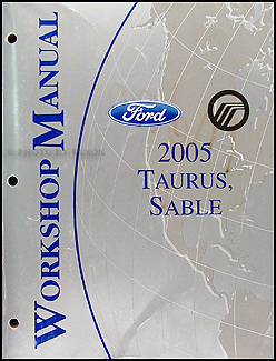 2005 Ford Taurus & Mercury Sable Shop Manual Original