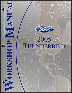 2005 Ford Thunderbird Repair Manual Original
