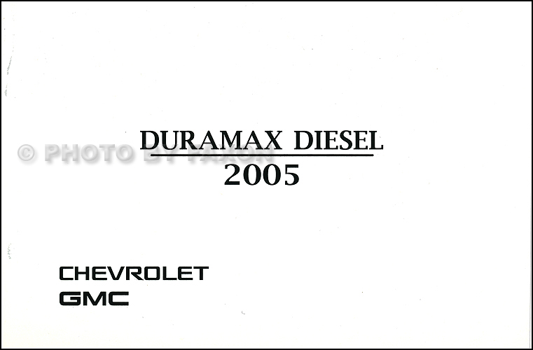 2005 GMC Sierra Chevrolet Silverado Duramax Diesel Owner's Manual Supplement Original