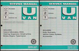 2005 GM Uplander Terraza Montana SV6 Repair Shop Manual 2 Vol. Set Original