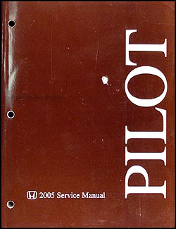 2005 Honda Pilot Repair Manual Original