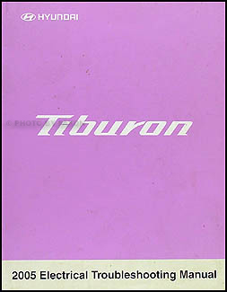2005 Hyundai Tiburon Electrical Troubleshooting Manual Original