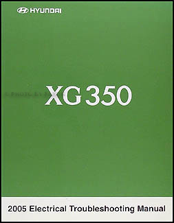 2005 Hyundai XG 350 Original Electrical Troubleshooting Manual