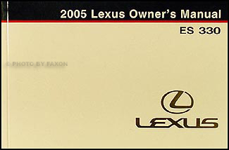 2005 Lexus ES 330 Owners Manual Original