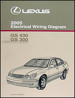 2005 Lexus GS 300 & GS 430 Wiring Diagram Manual Original