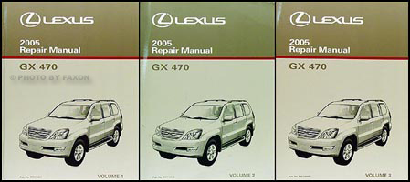 2005 Lexus GX 470 Repair Manual Original 3 Volume Set
