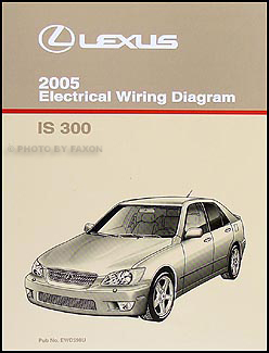 2005 Lexus IS 300 Wiring Diagram Manual Original
